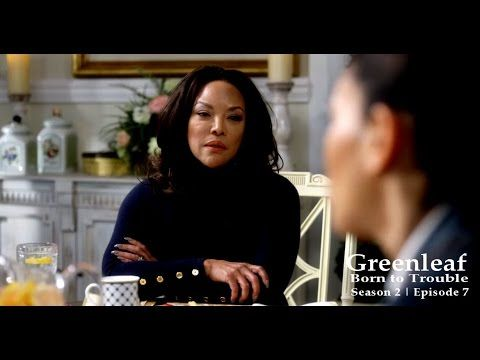 Greenleaf | Born to Trouble | Season 1 | Episode 7 | RECAP