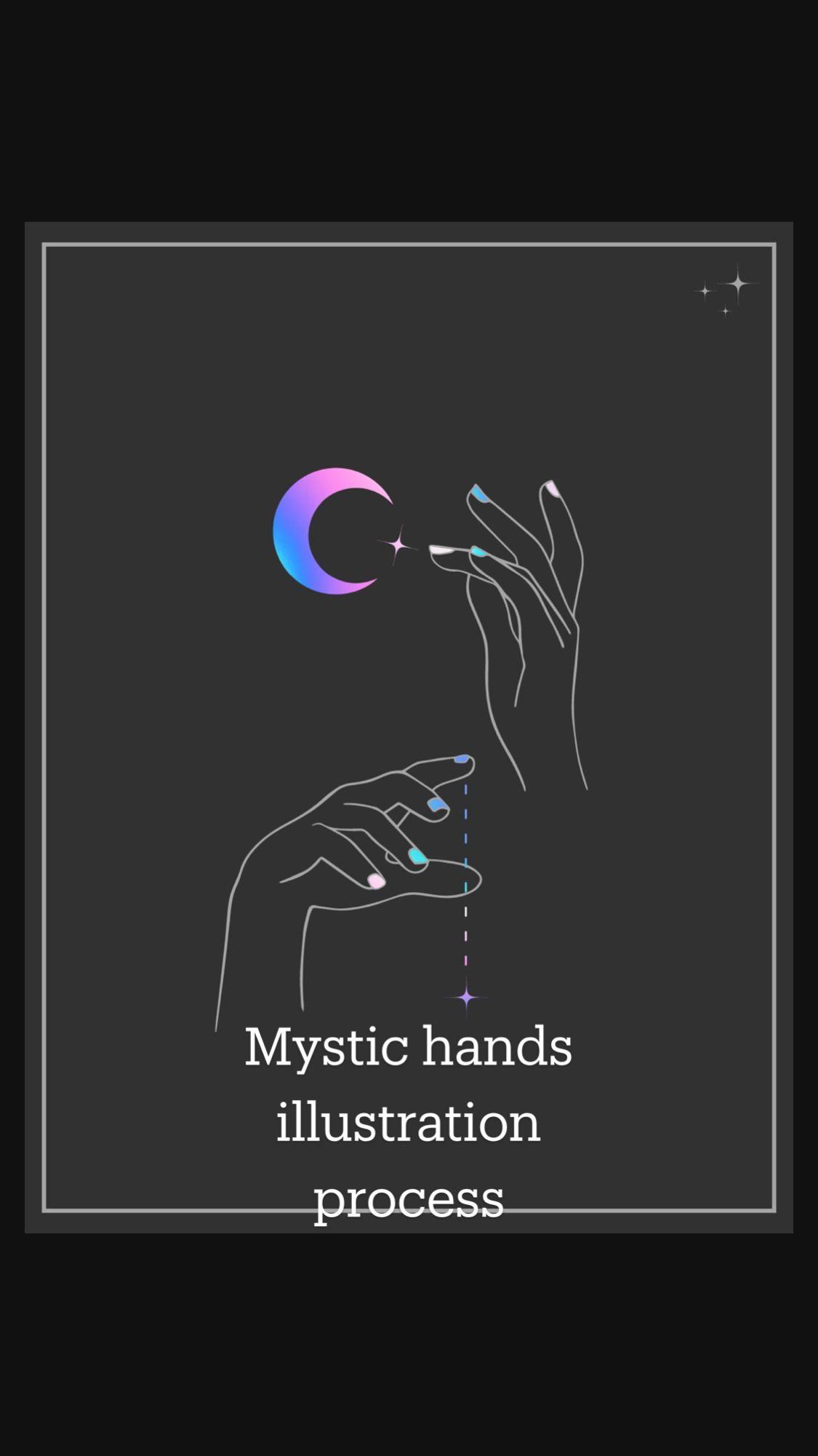 Mystic hands illustration process