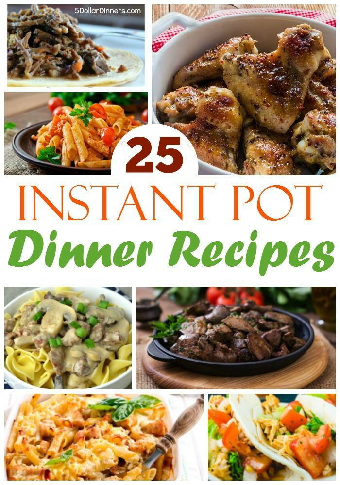 25 instant pot dinner recipes 5dollardinners 5 dinners 25 instant pot dinner recipes 5dollardinners forumfinder Choice Image