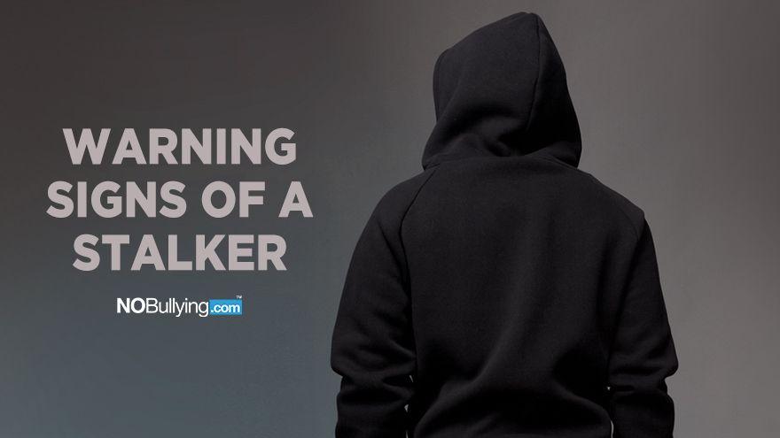 Warning Signs of a Stalker