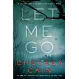 let me go by chelsea cain - October 2013