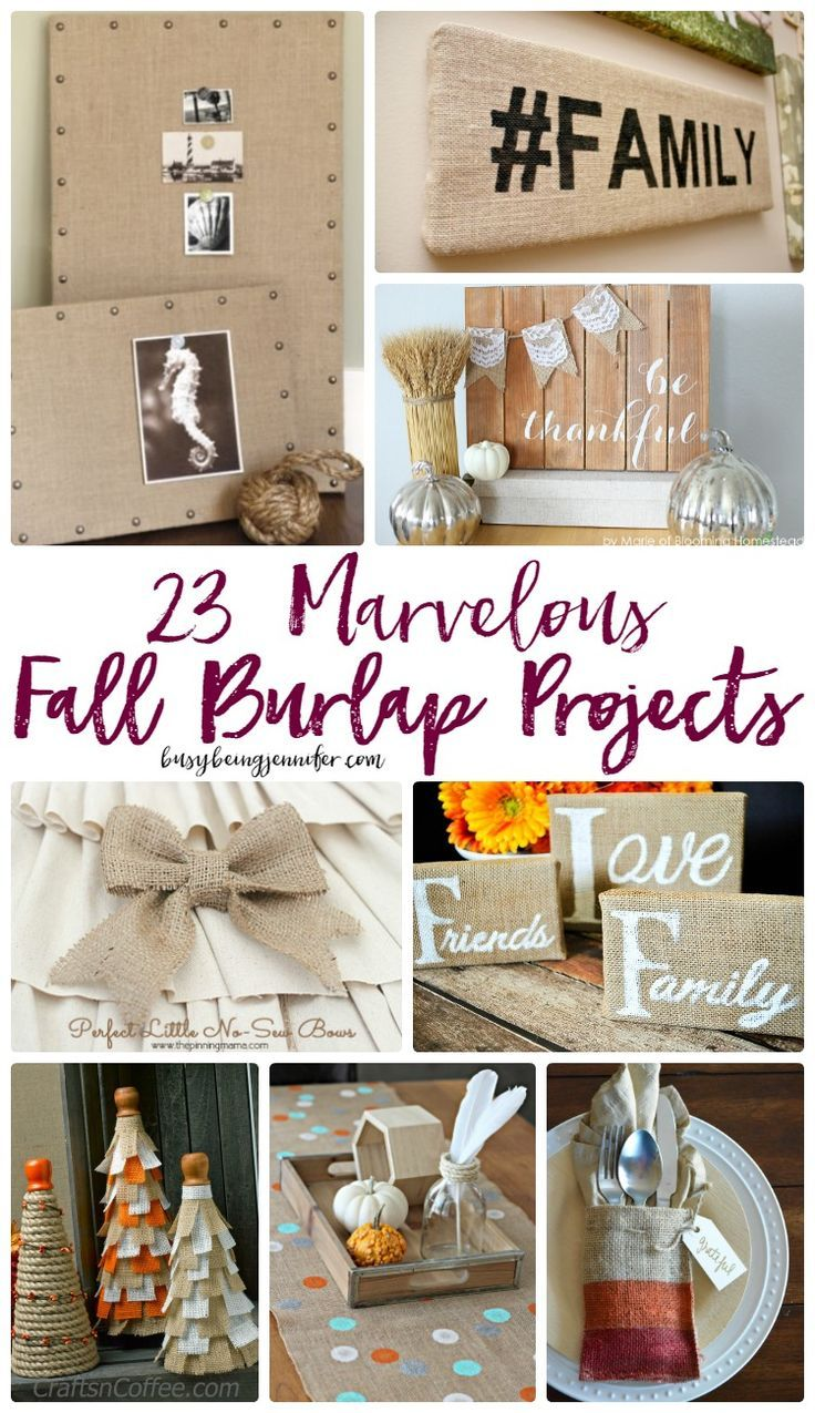 23 Marvelous Fall Burlap Projects Pinterest Burlap Projects