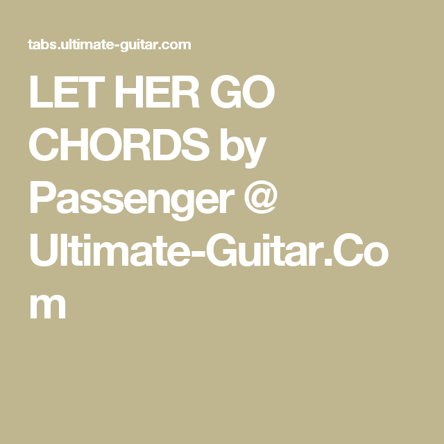 Guitar Chords For Passenger Let Her Go Gallery Guitar Chord Chart