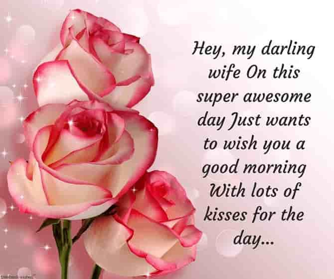 Romantic Good Morning Messages For Wife Best Collection Good Morning Messages Birthday Wishes For Wife Good Morning Wife