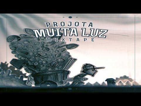 Projota - Muita Luz. 2013  Rap brasileño