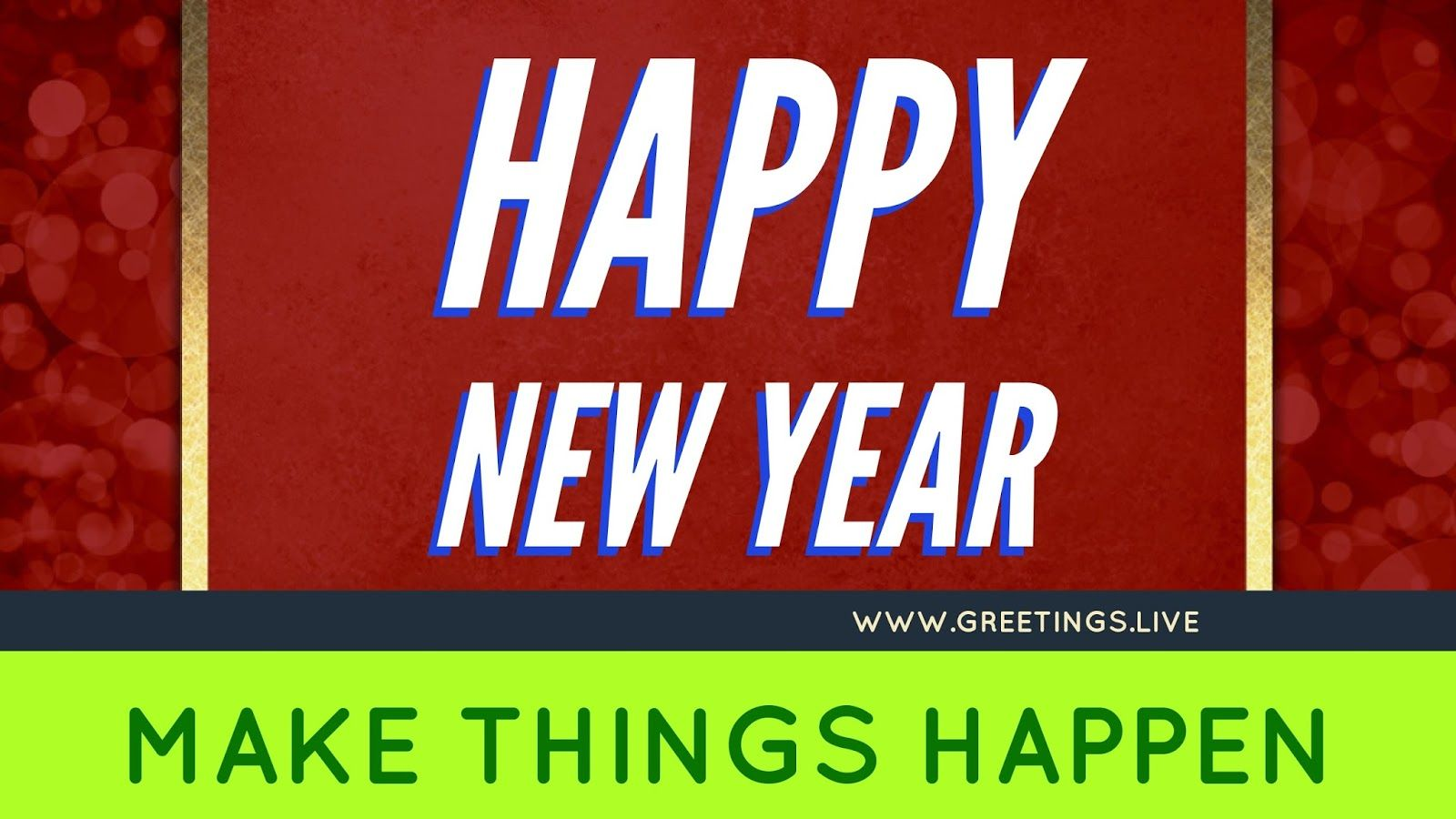Make Things Happen New Year 2018 Greetings In English Language