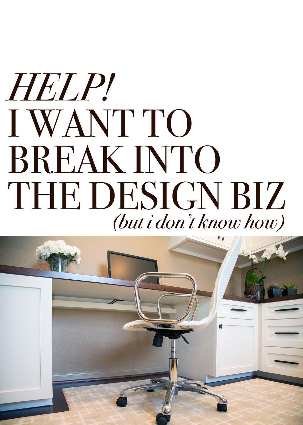 Faq How Do You Suggest I Enter The Interior Design Business