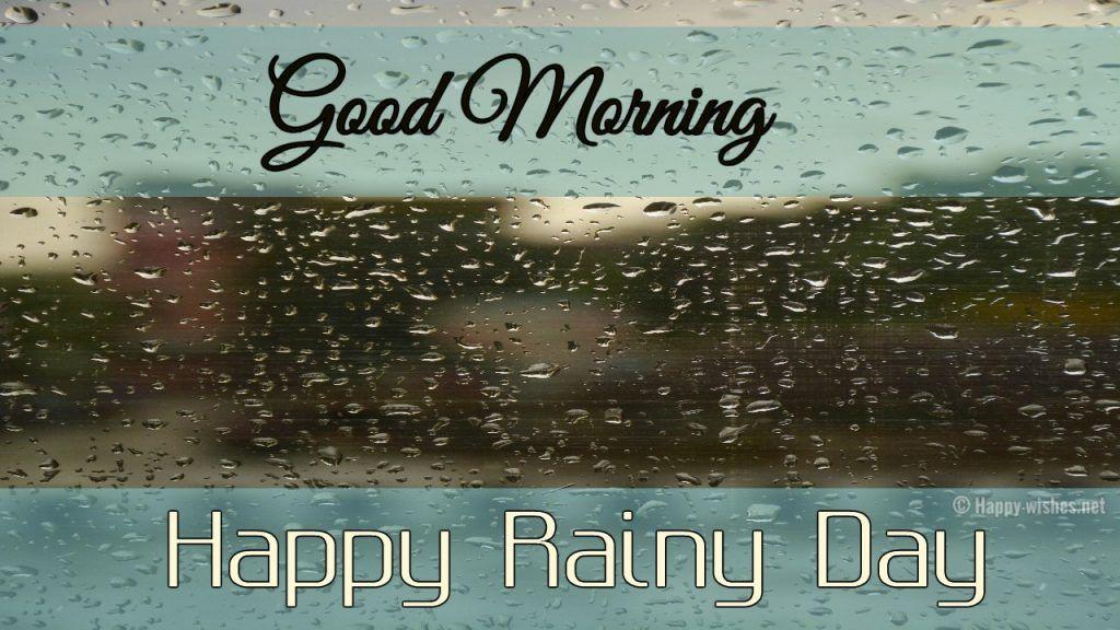 Good Morning Rainy Images: Good Morning Wishes On Rainy Day Images