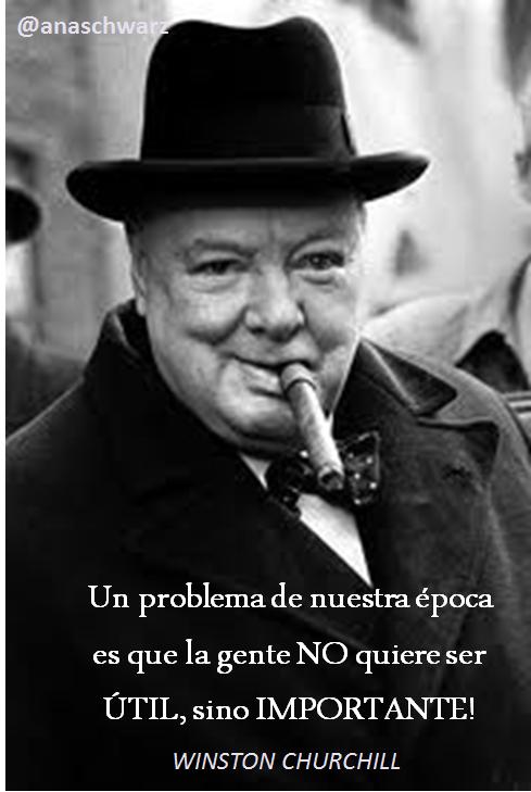 Citaten Winston Churchill : Un problema de nuestra época es que la gente no quiere ser