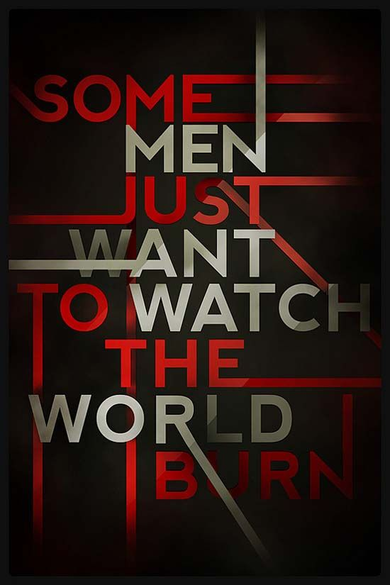 Some Men Just Want To Watch The World Burn Typography Typography