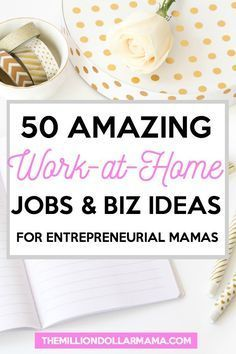 50 awesome work at home jobs and business ideas for entrepreneurial