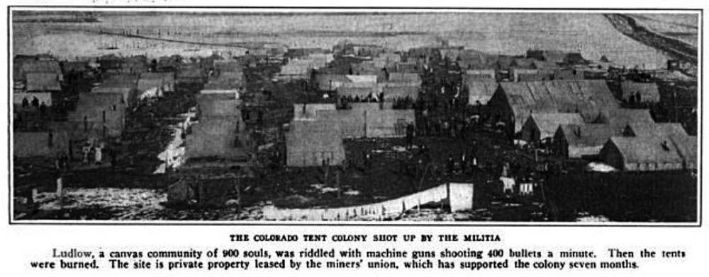 Ludlow Tent Colony prior to the Ludlow Massacre on April 20 1914. Caption & Ludlow Tent Colony prior to the Ludlow Massacre on April 20 1914 ...