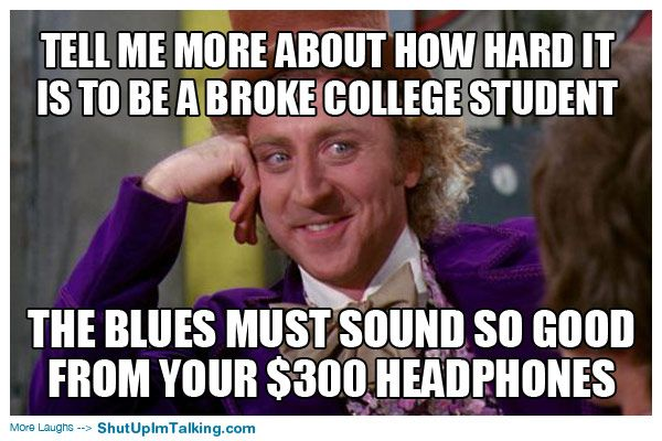 Funny Memes 2016 About Work : Broke college student? http: www.shutupimtalking.com broke college