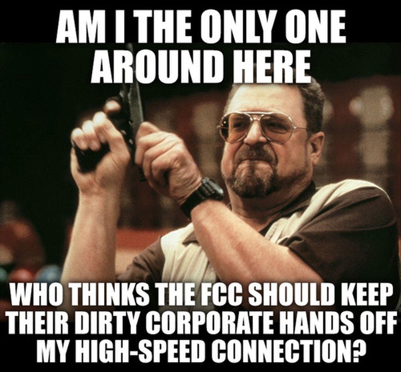 7fefcbe0bc6f6e990f0eca84c49f00a3 net neutrality meme a thon attack on isp meme, memes and humor