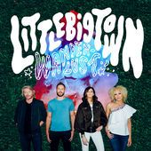 LITTLE BIG TOWN https://records1001.wordpress.com/