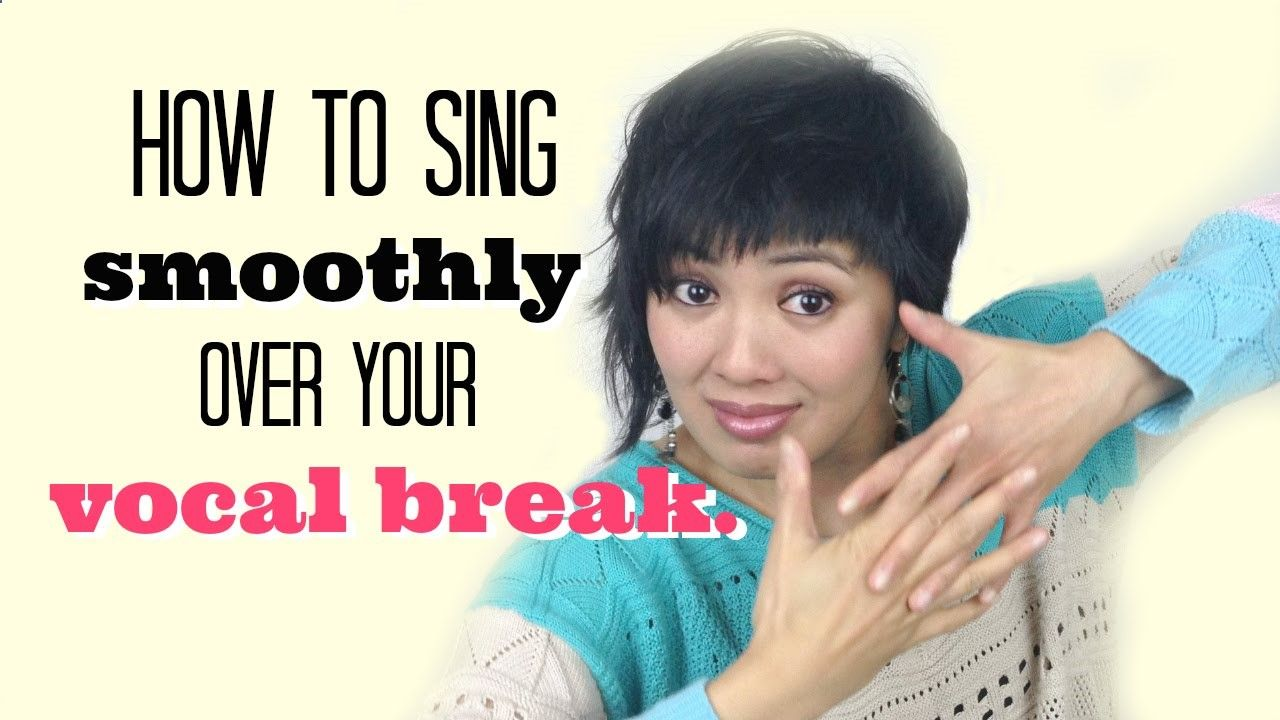 How to sing smoothly over the vocal break singing tips