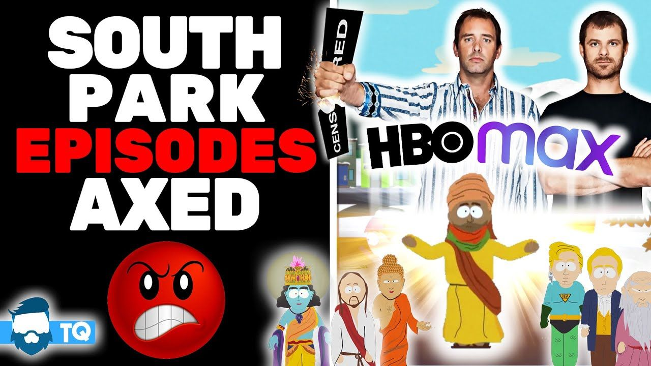 5 South Park Episodes Banned By Cowardly Hbo Max For Pathetic Reason In 2020 South Park Episodes Hbo South Park