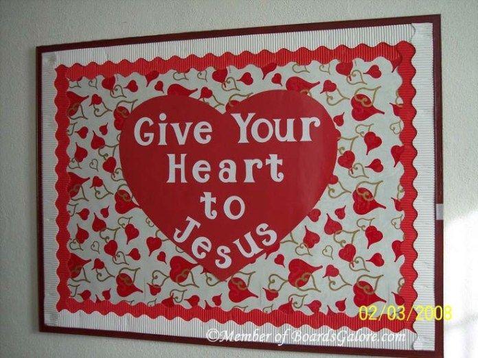 Give Your Heart To Jesus Valentine Bulletin Board Nursery