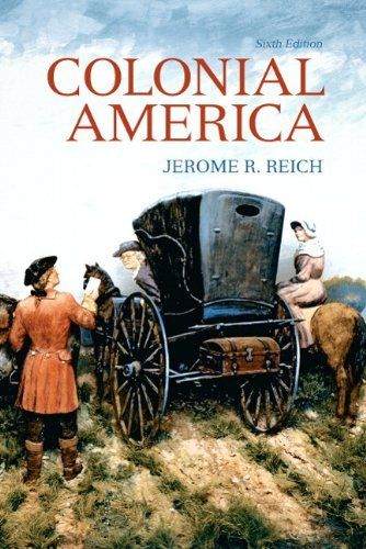 Colonial America (6th Edition) by Jerome R. Reich, http://www.amazon.com/dp/0205743161/ref=cm_sw_r_pi_dp_ePJvsb0AXQS03