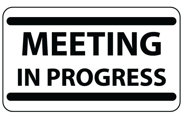 Printable Meeting in Progress Sign in Black Bold Free Download ...