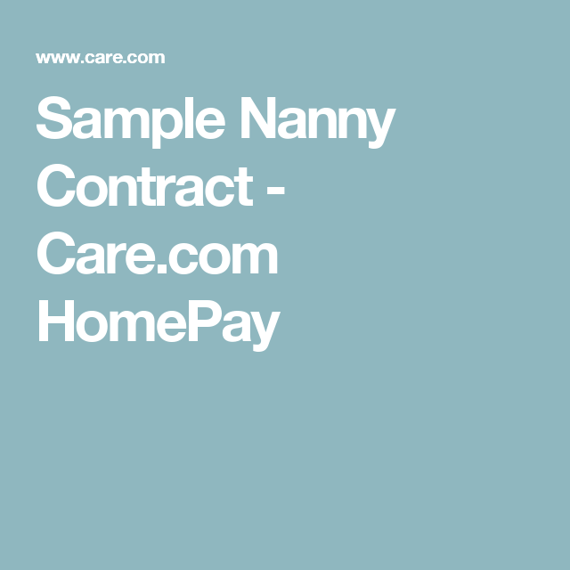 Sample Nanny Contract  CareCom Homepay  Nanny Contract Nanny