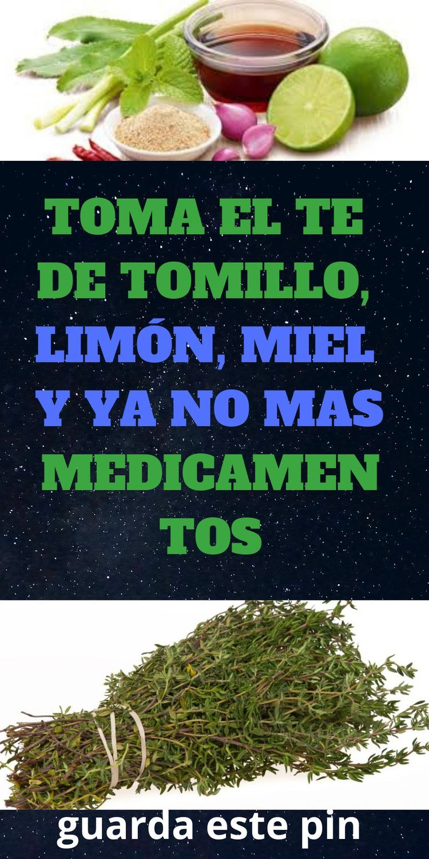 Toma El Te De Tomillo Limón Miel Y Ya No Mas Medicamentos Salud Remedios Bienestar Lasaludprimero Info Home Remedies Natural Home Remedies Remedies