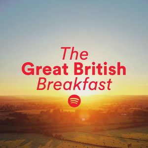 Image result for spotify the great british breakfast