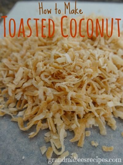 How to Make Perfect Toasted Coconut in the oven