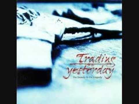 Trading Yesterday Shattered Original Version Music Express