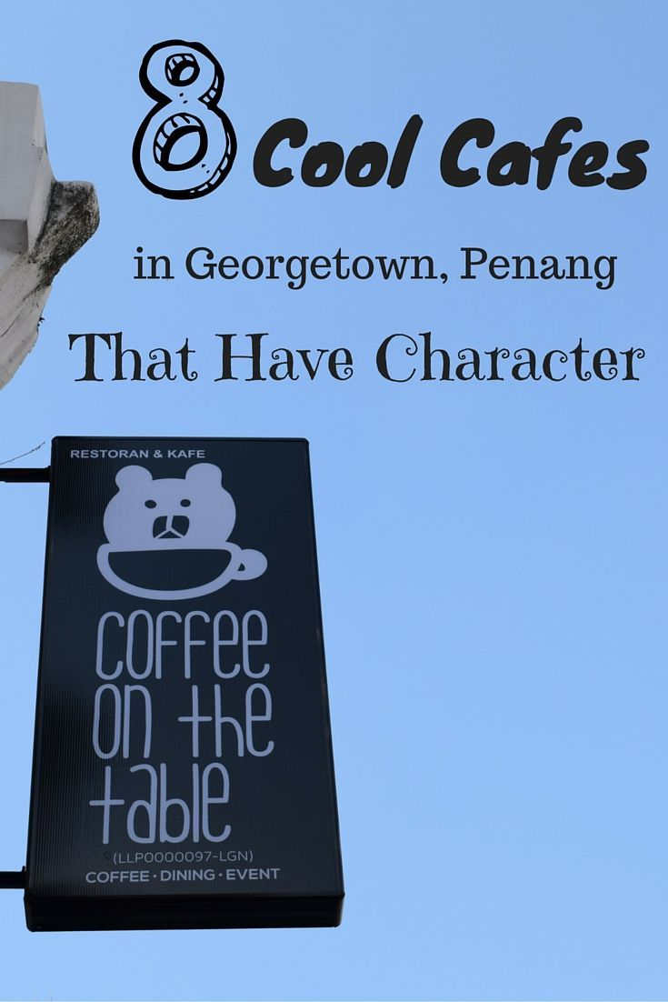 Penang is an amazing place that is full of cafes. I had great fun trying them out and here are 8 Penang Cafes I found that have character
