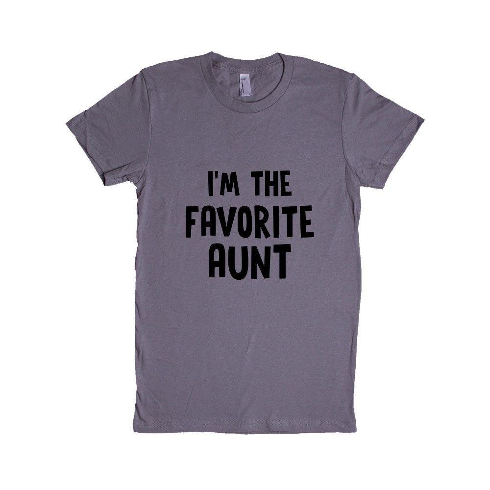 I'm The Favorite Aunt Aunts Auntie Mom Moms Mother Mothers Children Kids Parent Parents Parenting Unisex T Shirt SGAL4 Women's Shirt