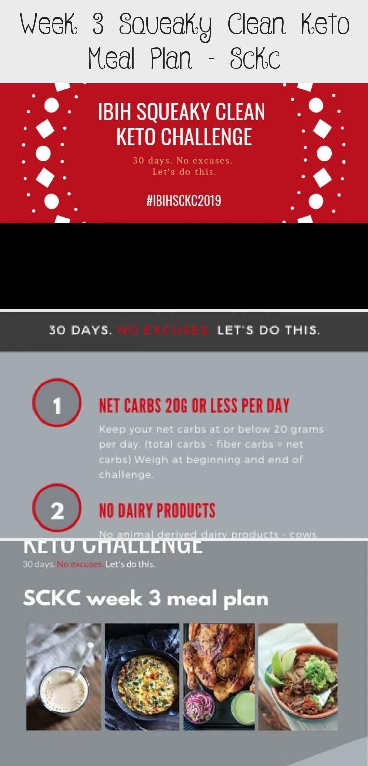 Week 3 Squeaky Clean Keto Meal Plan Sckc DIET Week 3 Squeaky Clean Keto Meal Plan Sckc DIET Diet diet1709 Diet Meal Plans This Week 3 Squeaky nbsp hellip detox meals plan