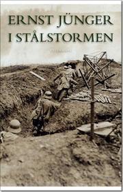 """Ernst Jünger: """"I Stålstormen"""". Just plain fucking awesome."""