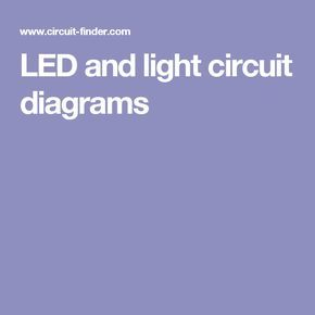 led and light circuit diagrams ideas geniales pinterest rh pinterest com