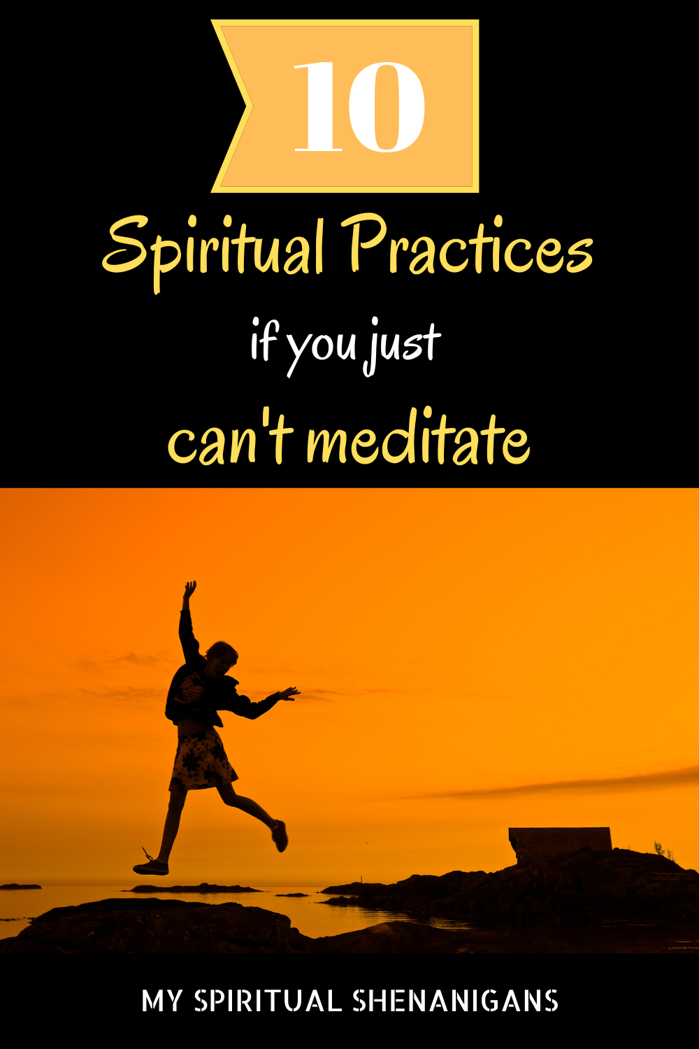 10 Spiritual Practices if You Just Dont Know How To Meditate