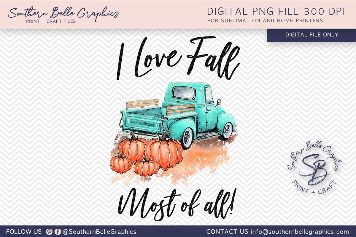 Download I Love Fall Most of All Fall Pumpkins (Graphic) by ...