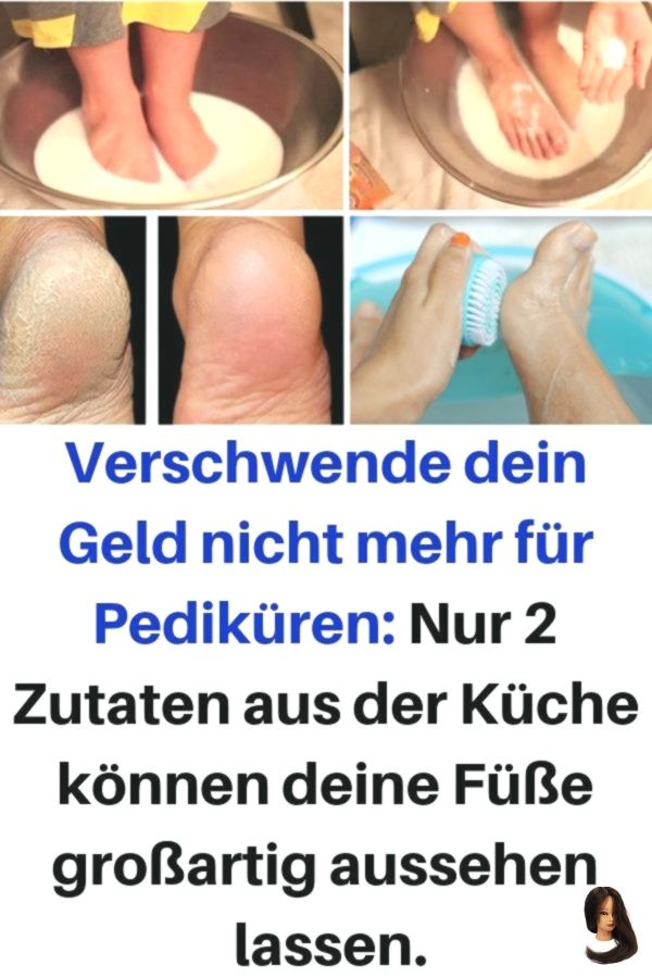 selber machen Do not waste your money on pedicures Only 2 ingredients from the kitchen can Do not waste your money on pedicures Only 2 ingredients from the kitchen can
