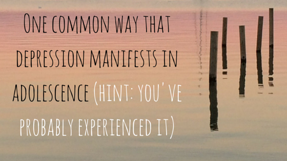 Last time, I spoke about depression and adolescence in general, listing 5 insights that every parent needs to know. Today, I want to talk about one commonway that depression manifests itself during teenage years that will help you recognize the signs...