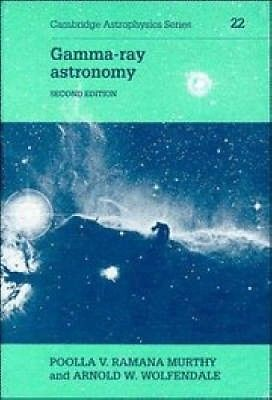 #Gamma-ray astronomy (cambridge #astrophysics) by p. v. #ramana murthy. free ship,  View more on the LINK: 	http://www.zeppy.io/product/gb/2/252129001258/