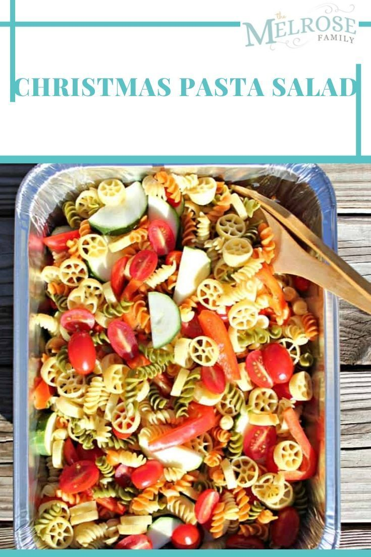 Christmas Pasta Salad 👩This Christmas Pasta Salad is super easy to create and has all the colors of the holiday season.  All of your guests and friends will love the freshness of this Christmas Pasta Salad.🍳🍴