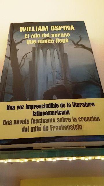 """""""El año del verano que nunca llegó"""" de William Ospina. Literatura Random House."""