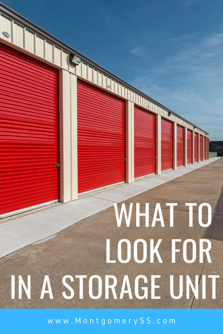 What To Consider When Shopping For A Storage Facility Montgomery Self Storage Self Storage Storage Facility Storage