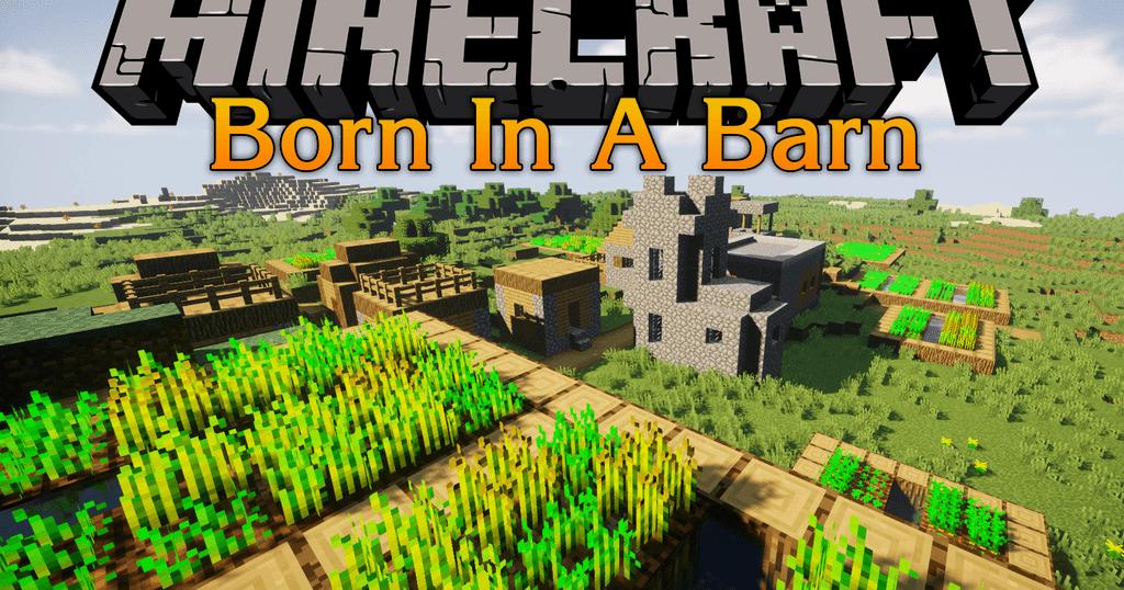 Born in a Barn Mod 1.12.2/1.11.2 (Village Doors Doesn't