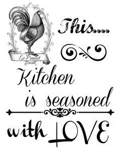 This Kitchen is seasoned with LOVE | Love free, Free printable and Love