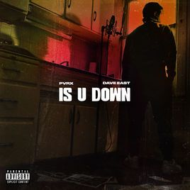 Is U Down (feat. Dave East) by Pvrx on Apple Music Dave