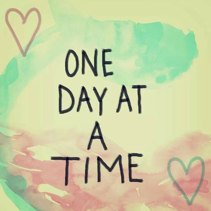 One Day At A Time Quotes Inspiration Quotes
