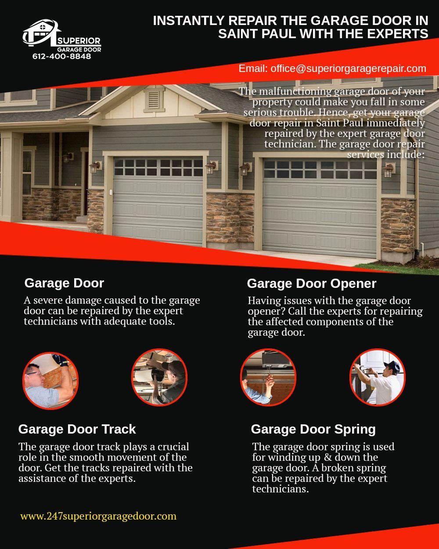Instantly Repair The Garage Door In Saint Paul With The Experts Superior Garage Door Door Repair Garage Door Repair Garage Door Repair Service