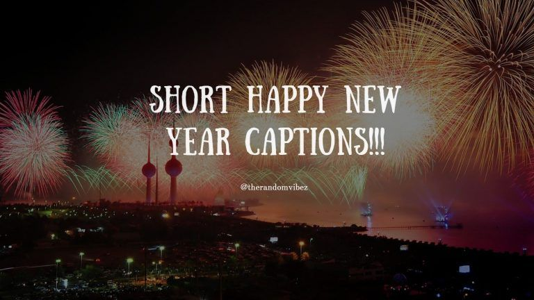 180 New Years Captions for Instagram, Facebook and