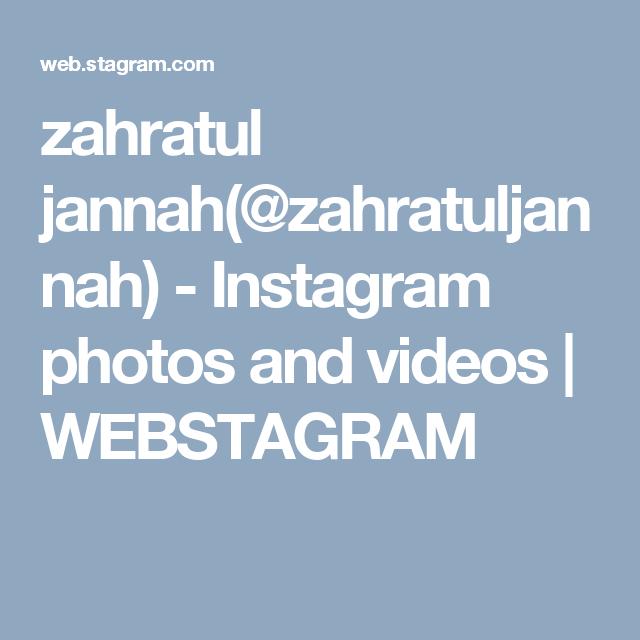Zahratul Jannah Zahratuljannah Instagram Photos And Videos