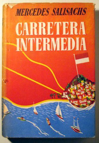 CARRETERA INTERMEDIA - Barcelona 1956 - 1ª edición - Llibres del Mirall
